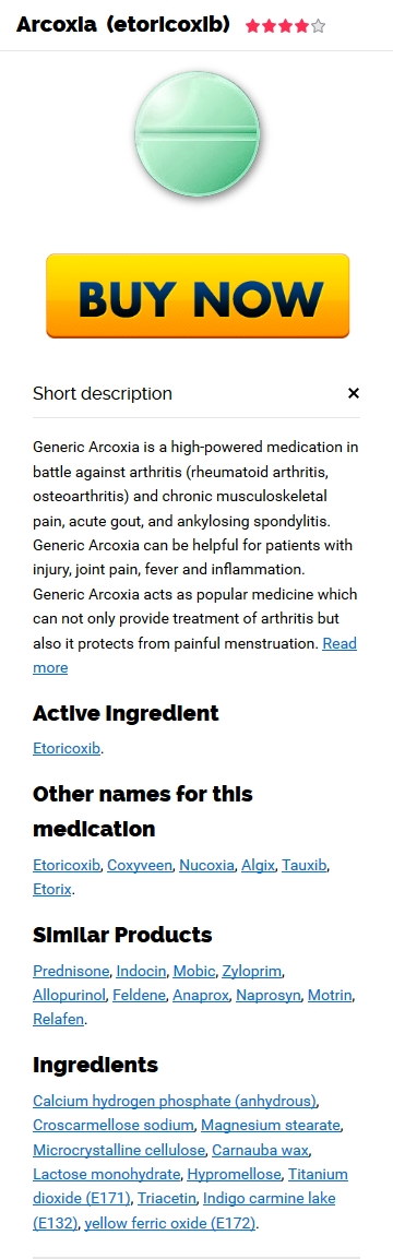Purchase Cheap Arcoxia Generic pills